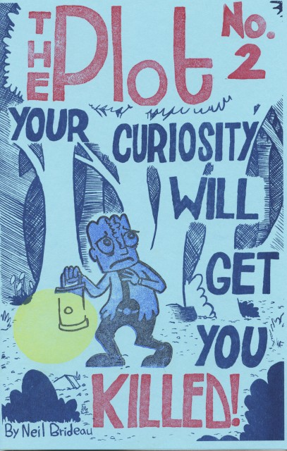 No. 2: Your Curiosity Will Get You Killed!